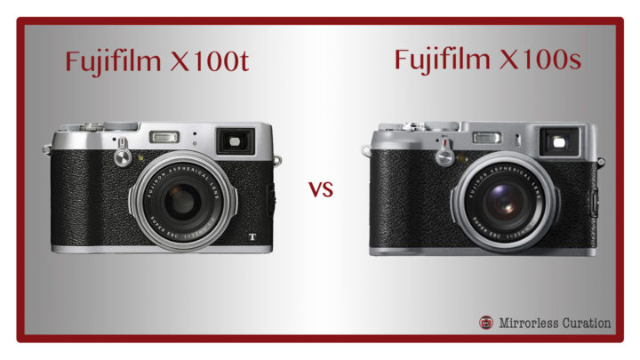 The 10 Key Differences Between Fujifilm X100S And X100T