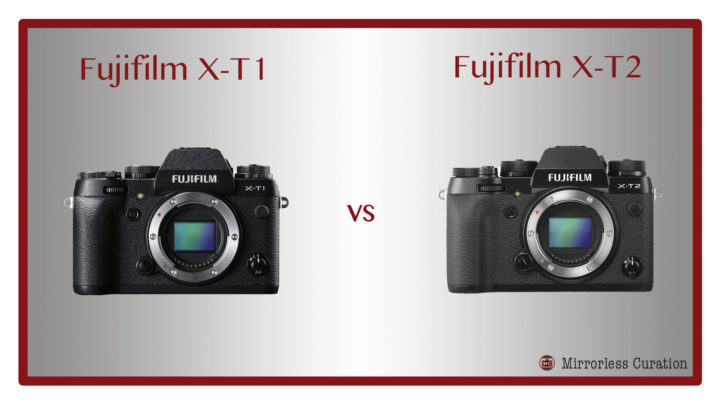 The 10 Key Differences Between the Fujifilm X-T1 and X-T2