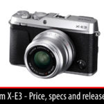 Fujifilm X-E3: price, specs and release date