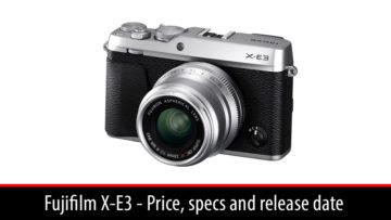 fuji xe3 price specs release date